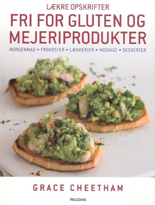 Lækre opskrifter, fri for gluten og mejeriprodukter fra N/A fra bog & mystik