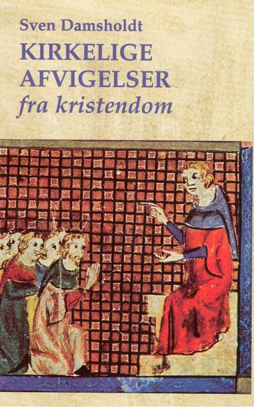N/A Kirkelige afvigelser fra kristendom fra bog & mystik