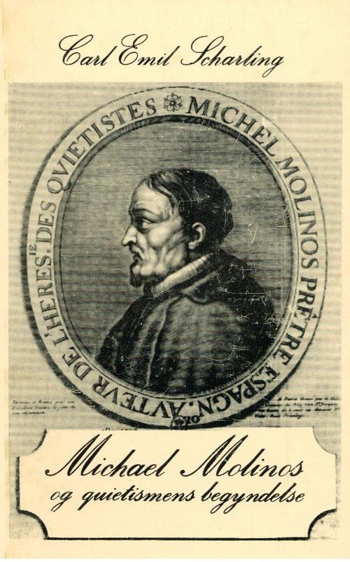Michael molinos og quietismens begyndelse fra N/A på bog & mystik