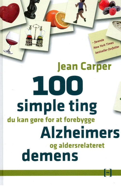 Image of   100 simple ting du kan gøre for at forebygge Alzheimers og aldersrelateret demens
