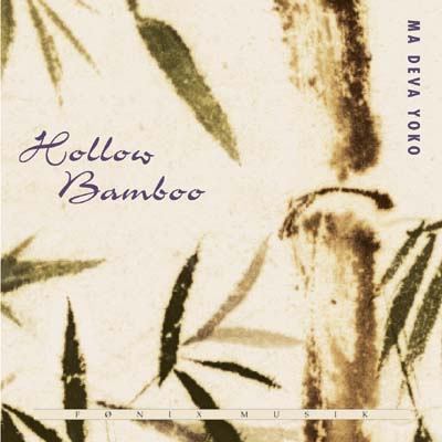 Hollow Bamboo - Fønix Musik