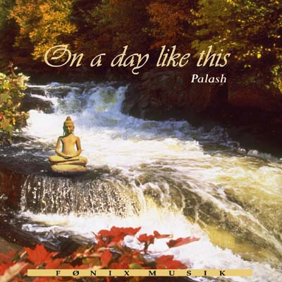 Image of   On a Day like this - Fønix Musik