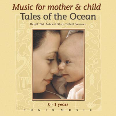Tales of the Ocean - 0-1 år - Fønix Musik