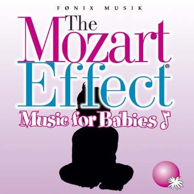 Mozart for Babies  - Mozart effekten - Fønix Musik