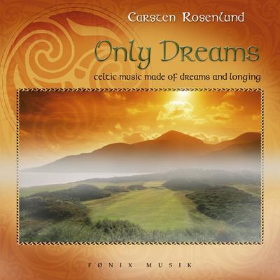 N/A Only dreams - fønix musik fra bog & mystik