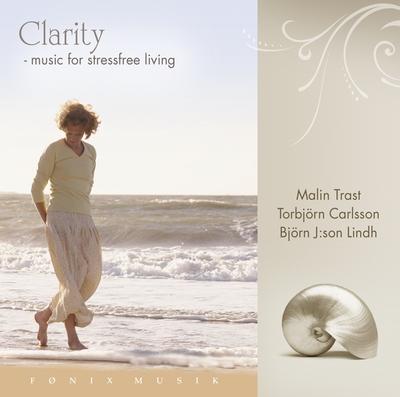 N/A Clarity - music for stressfree living  - fønix musik på bog & mystik