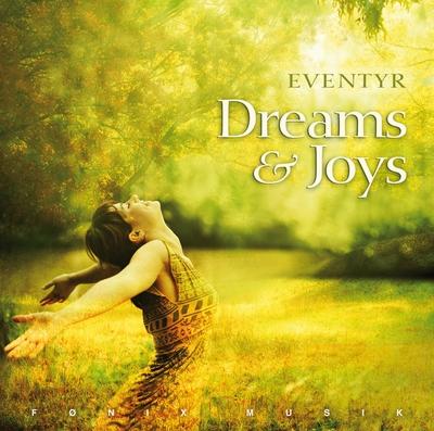 N/A Dreams & joys - fønix musik på bog & mystik