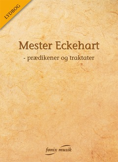N/A Mester eckehart - lydbog på bog & mystik
