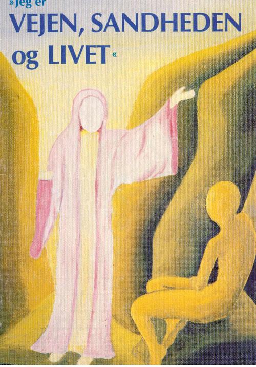 N/A Jeg er vejen, sandheden og livet på bog & mystik