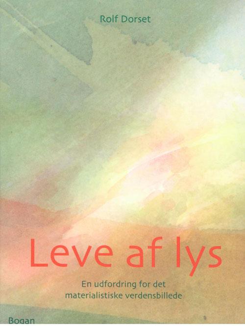 Leve af lys fra N/A på bog & mystik