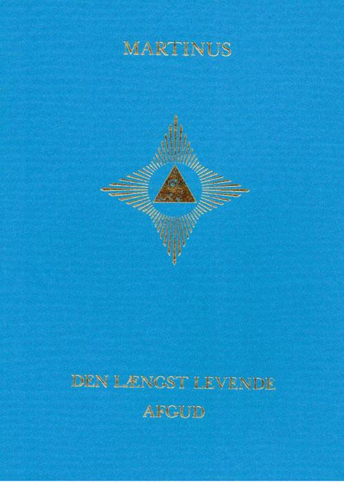 Image of   Den længst levende afgud