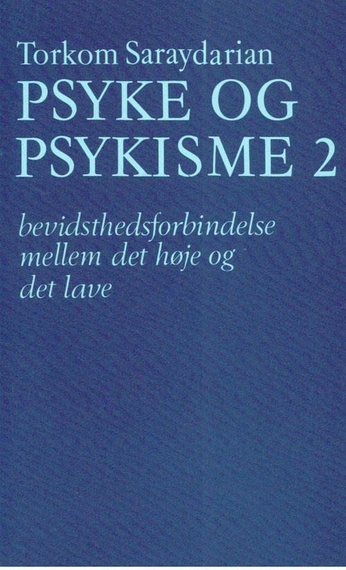 N/A – Psyke og psykisme 2 på bog & mystik