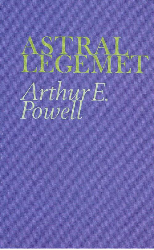 Image of   Astrallegemet og astrale fænomener