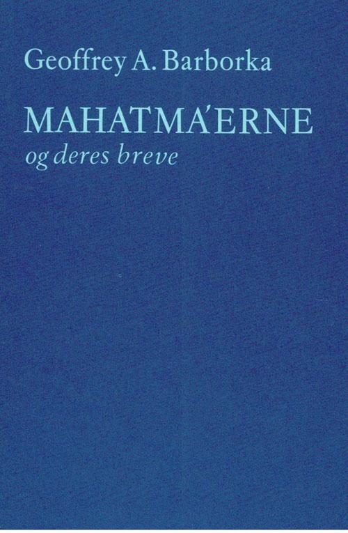 N/A Mahatmaerne og deres breve fra bog & mystik