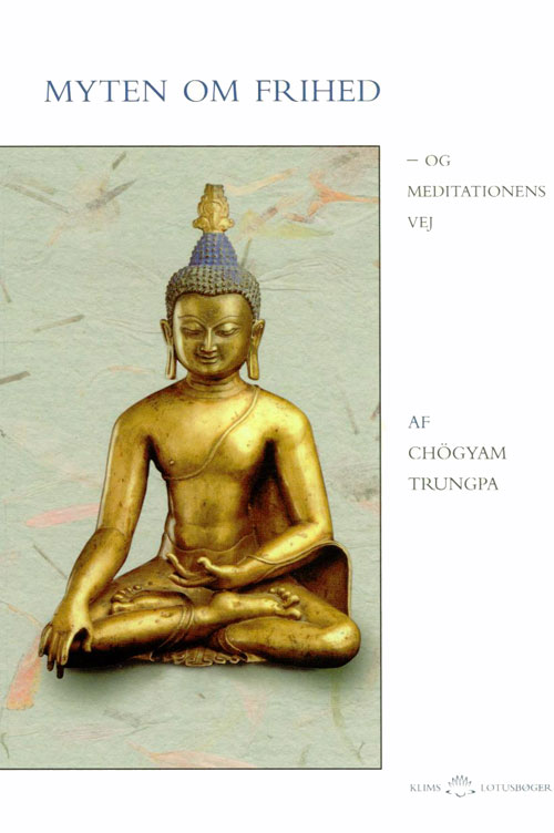 Image of   Myten om frihed og meditationens vej
