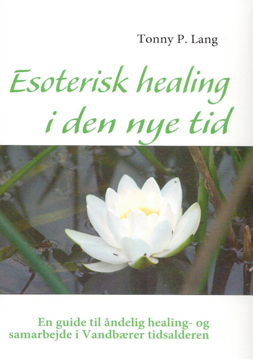 Image of   Esoterisk healing i den nye tid