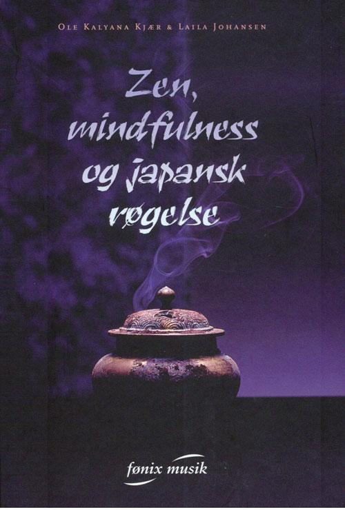 N/A – Zen, mindfulness og japansk røgelse på bog & mystik