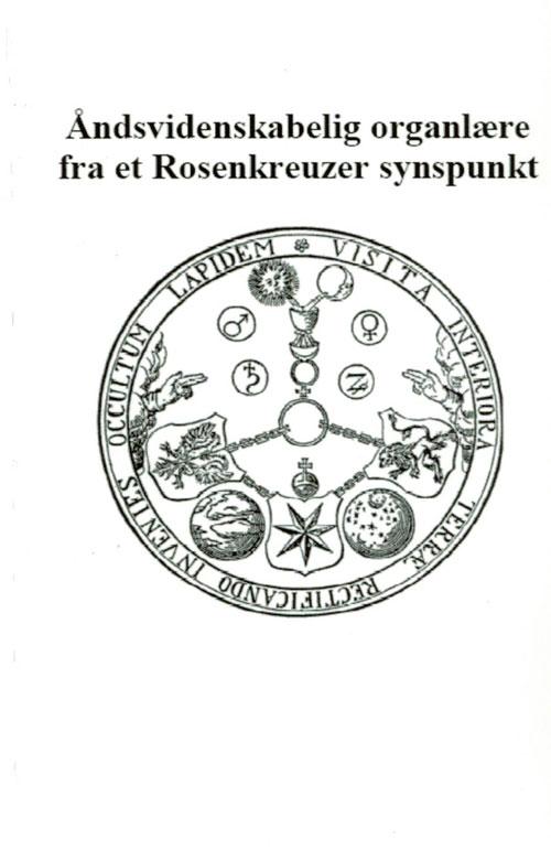 Image of   Åndsvidenskabelig organlære fra et Rosenkreuzer synspunkt