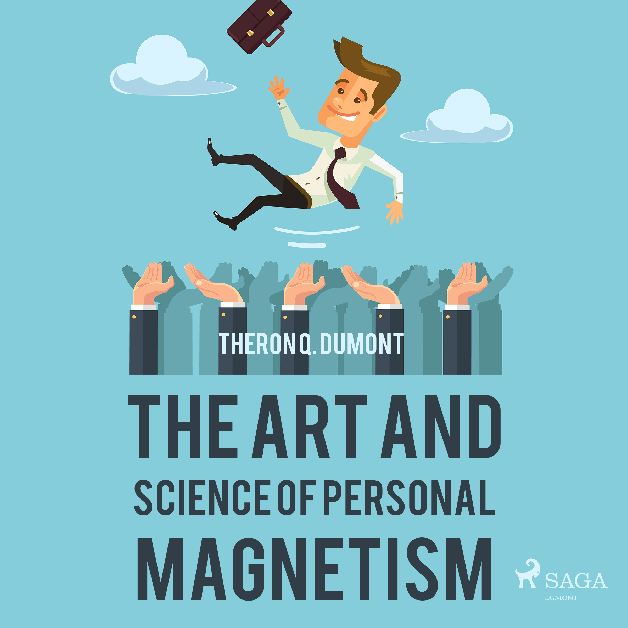 N/A – The art and science of personal magnetism - e-lydbog på bog & mystik