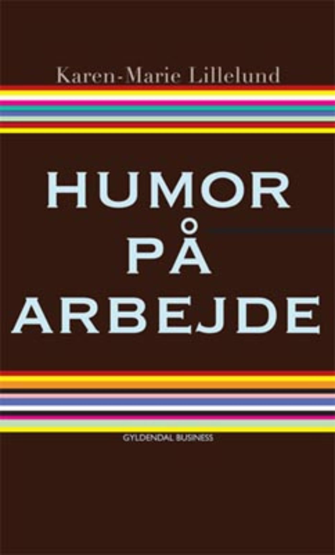Humor på arbejde - e-bog fra N/A fra bog & mystik