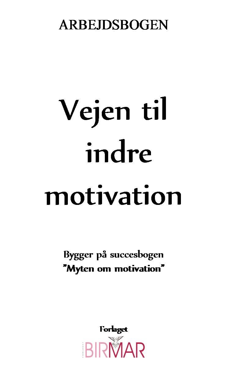 Vejen til indre motivation - e-bog fra N/A på bog & mystik