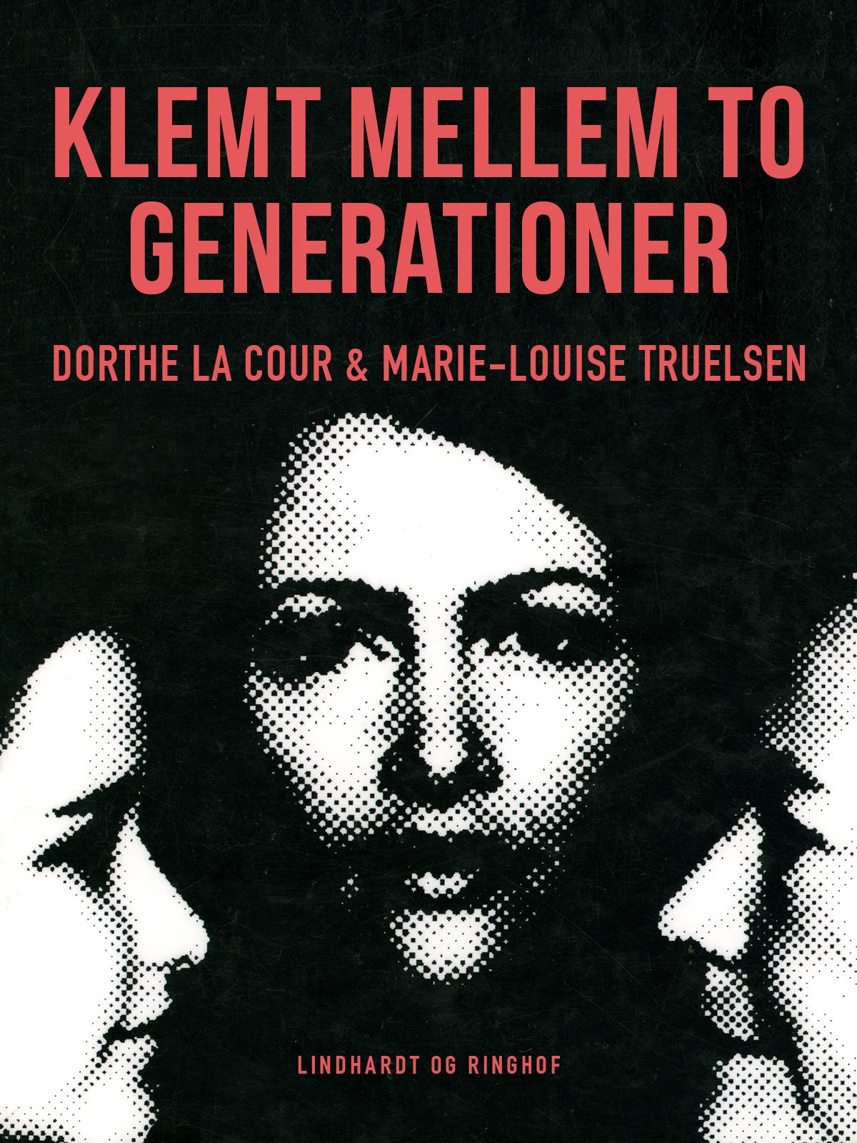 Klemt mellem to generationer - e-bog fra N/A på bog & mystik