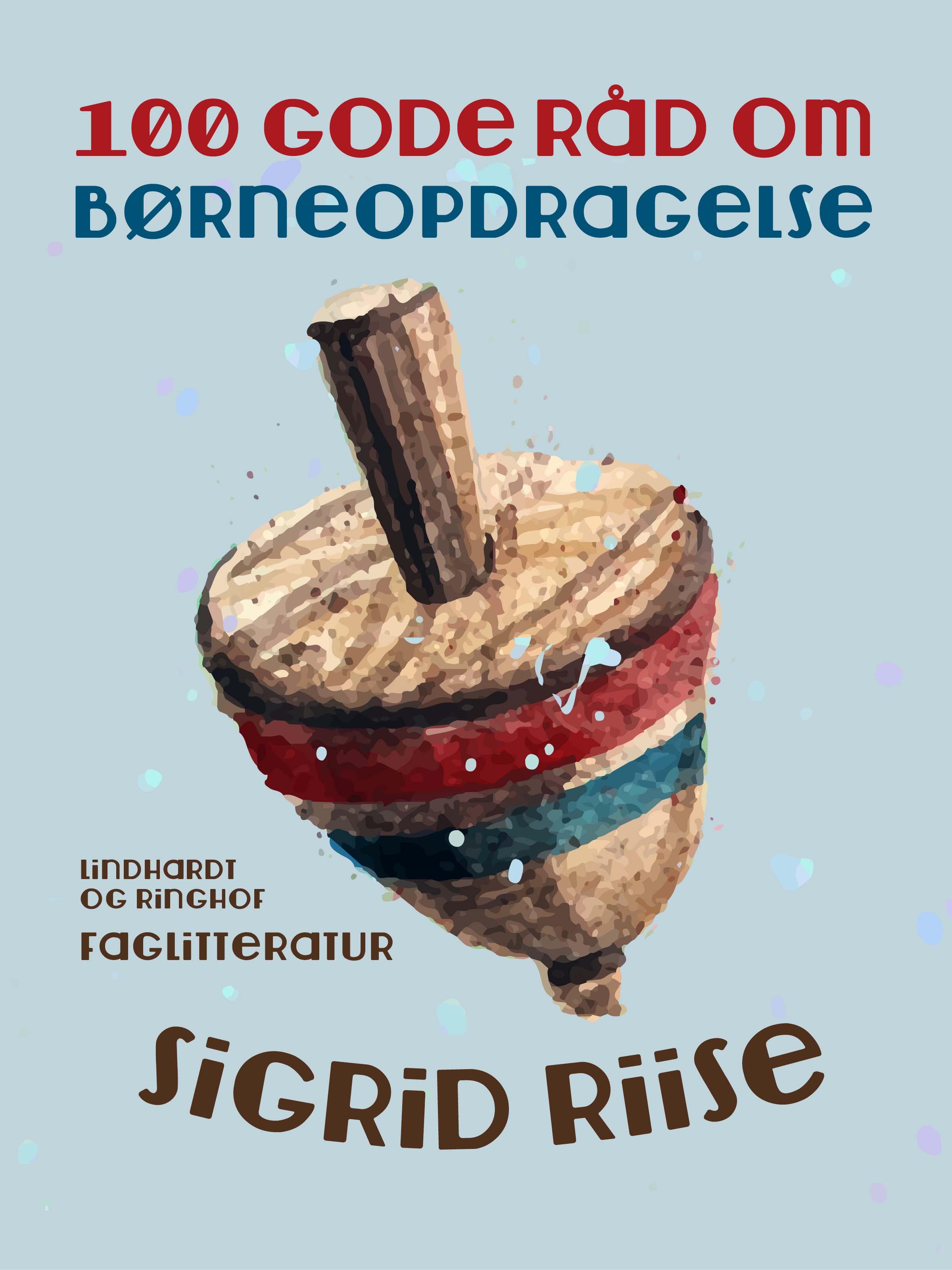 Image of   100 gode råd om børneopdragelse - E-bog