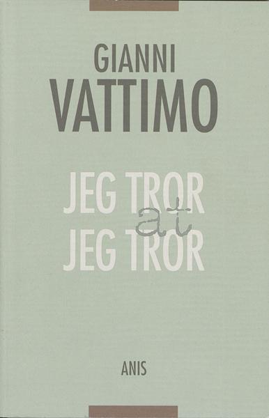 Image of   Jeg tror at jeg tror - E-bog