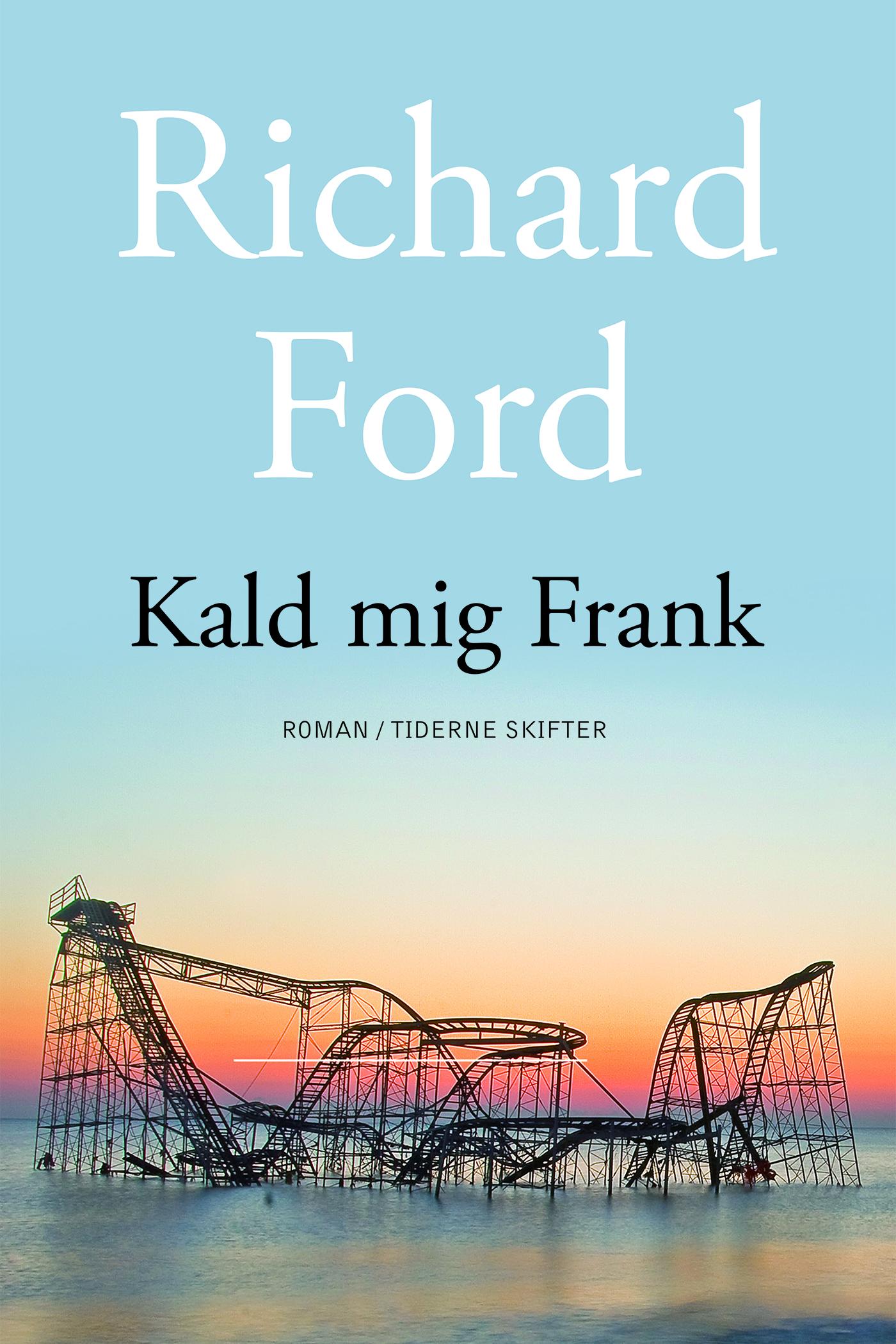 N/A – Kald mig frank - e-bog fra bog & mystik