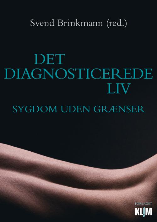 Det diagnosticerede liv - e-bog fra N/A på bog & mystik