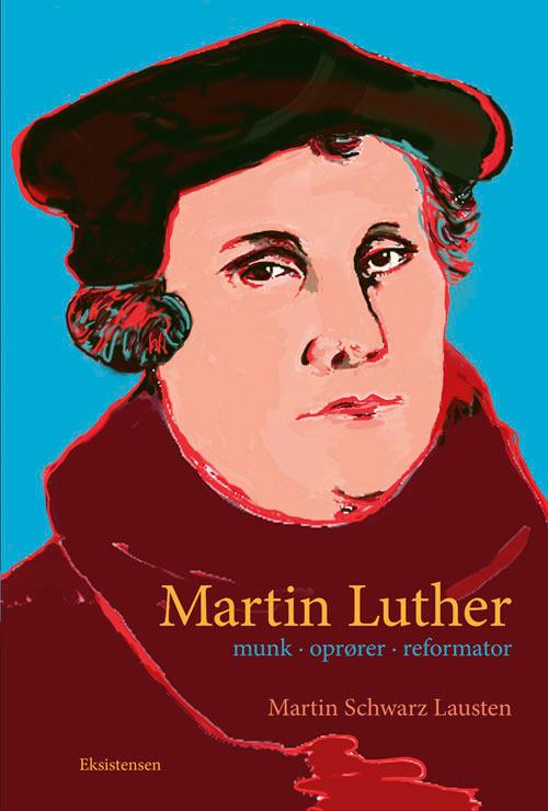 Martin luther  - e-bog fra N/A på bog & mystik