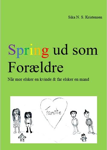 Billede af Spring ud som Forælder Når mor elsker en kvinde og far elsker en mand - E-bog