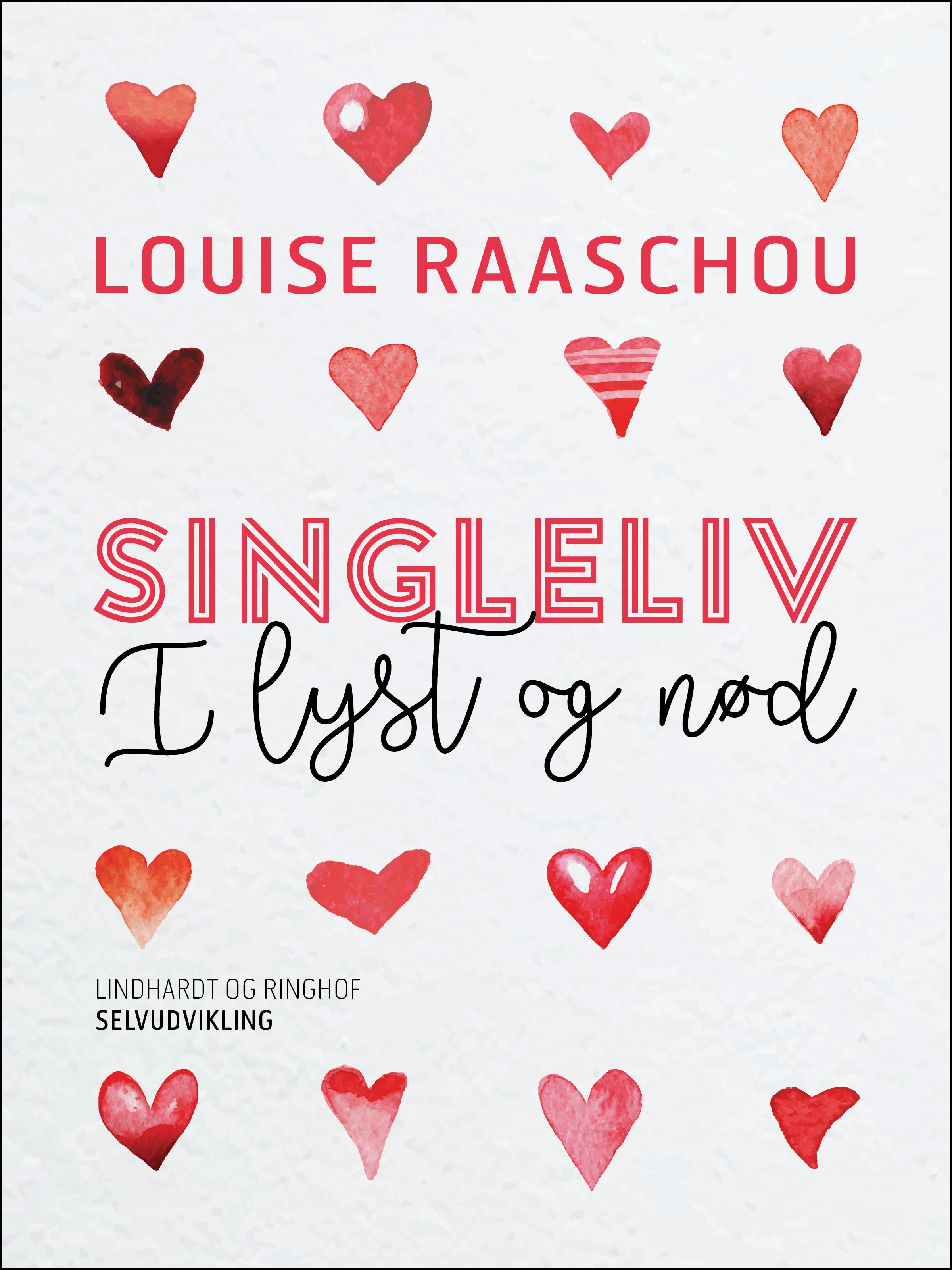 Singleliv i lyst og nød - E-bog