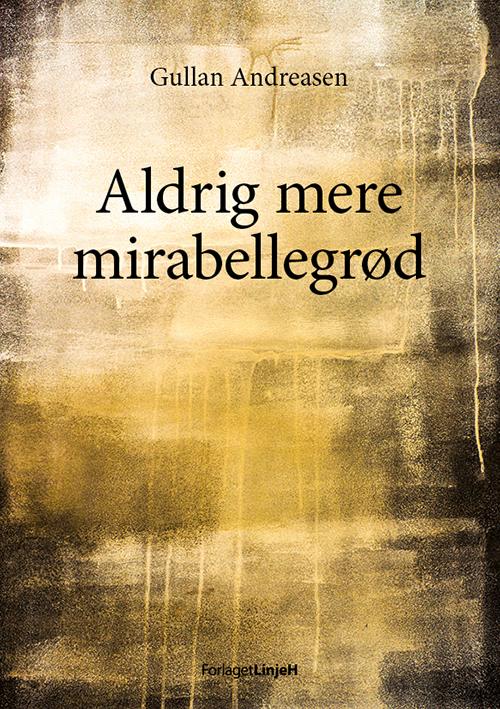Aldrig mere mirabellegrød - e-bog fra N/A fra bog & mystik