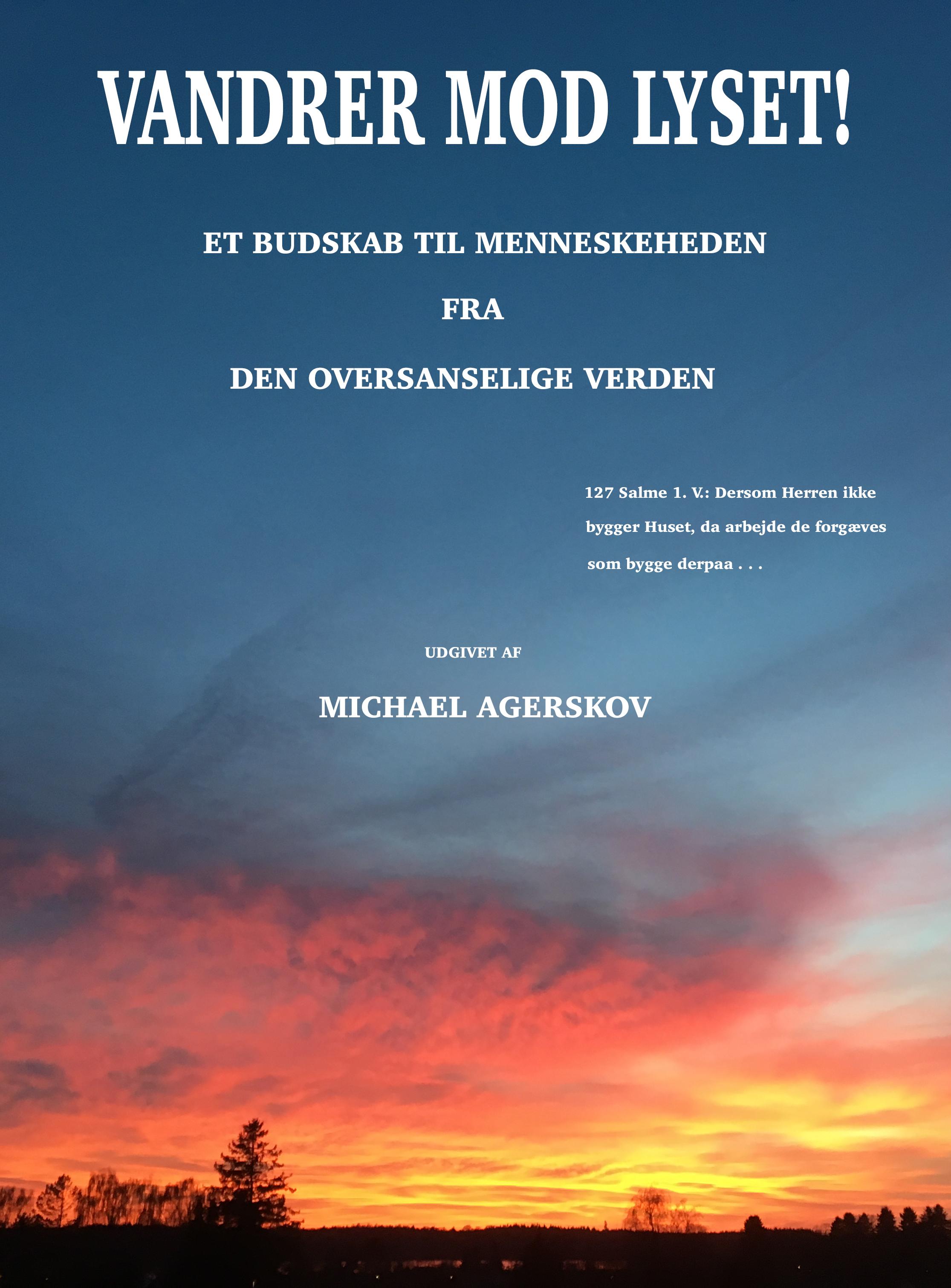 N/A – Vandrer mod lyset - e-bog fra bog & mystik
