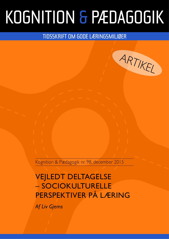 Vejledt deltagelse - sociokulturelle perspektiver på læring - e-bog fra N/A på bog & mystik