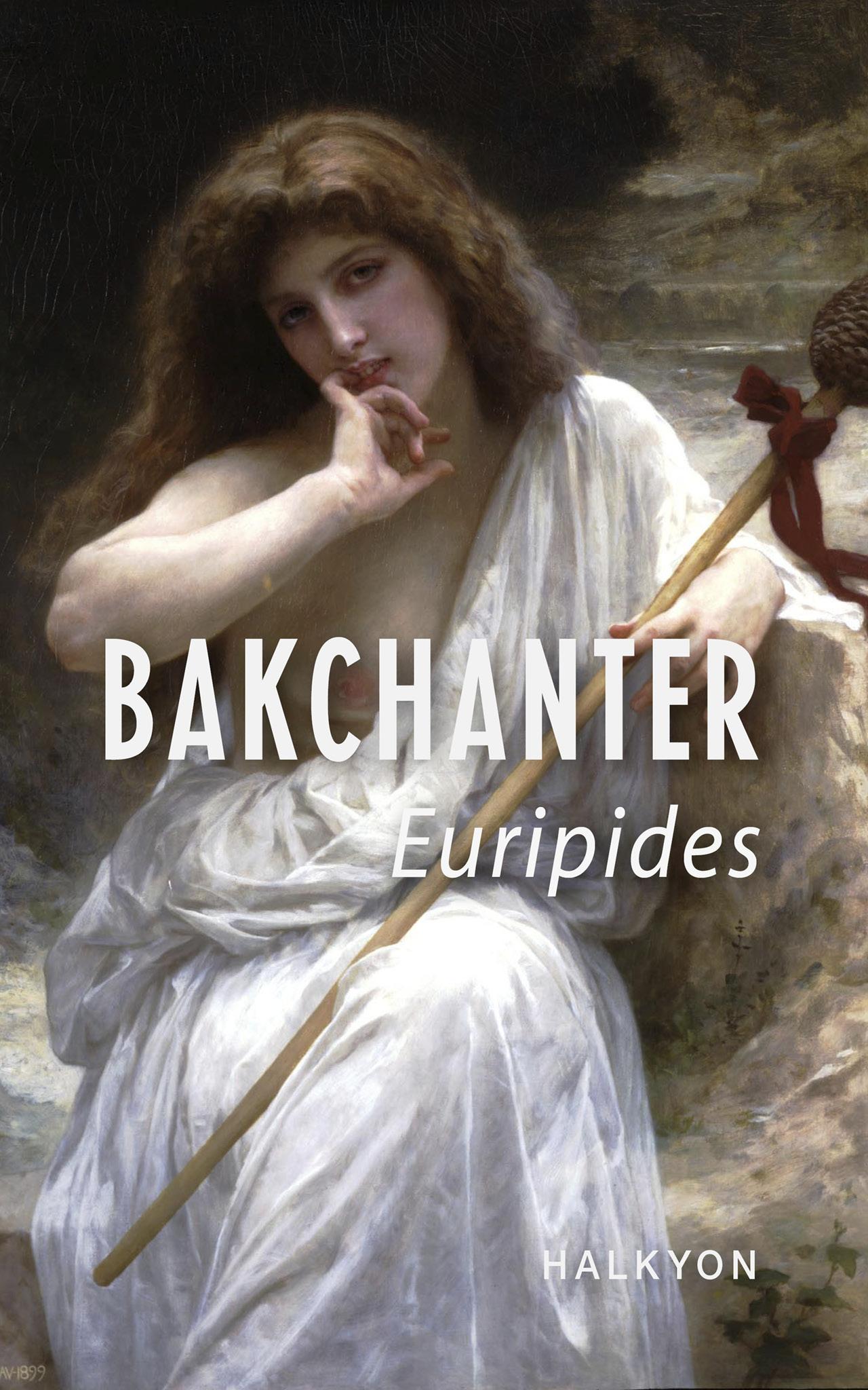 N/A Bakchanter - e-bog på bog & mystik