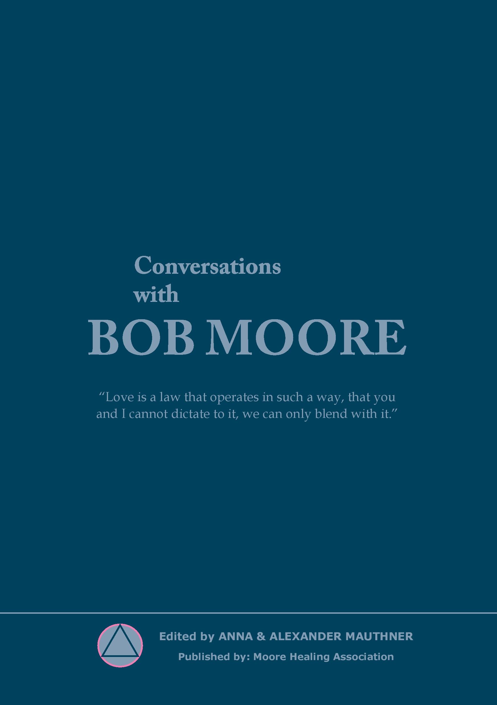 N/A Conversations with bob moore - e-bog på bog & mystik