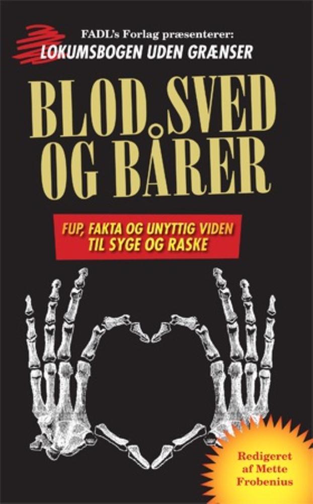 Blod, sved og bårer - e-bog fra N/A på bog & mystik
