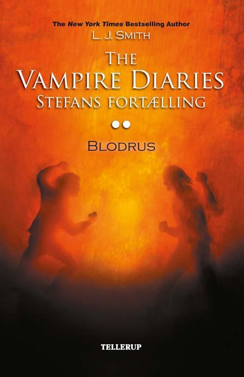 N/A – The vampire diaries - stefans fortælling #2: blodrus - e-lydbog på bog & mystik