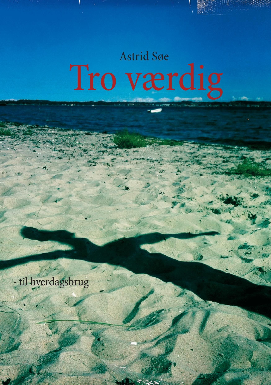 N/A Tro værdig - e-bog på bog & mystik