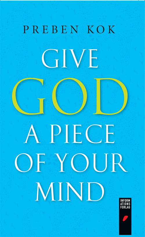 N/A – Give god a piece of your mind - e-bog fra bog & mystik