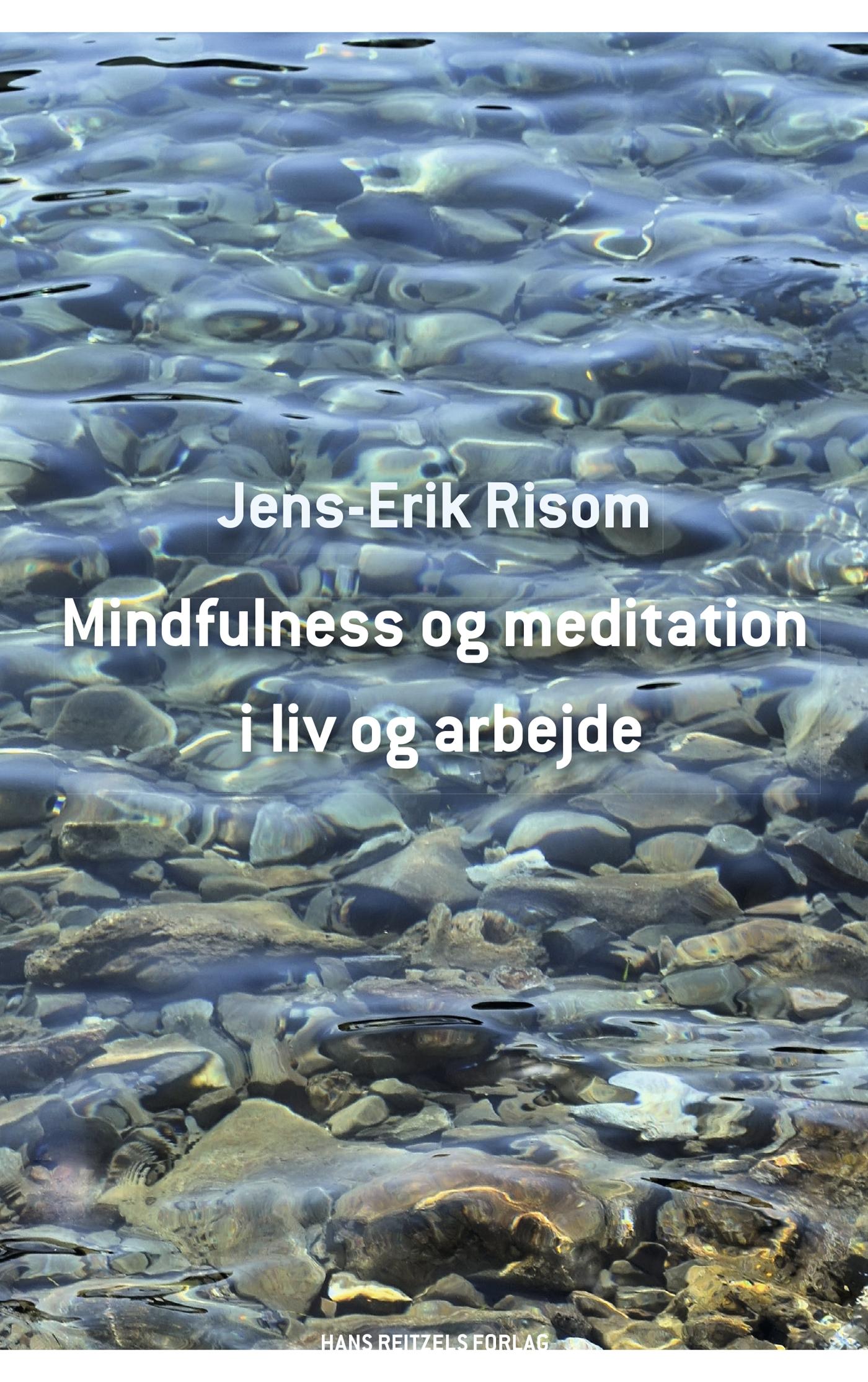 N/A – Mindfulness og meditation i liv og arbejde - e-bog fra bog & mystik