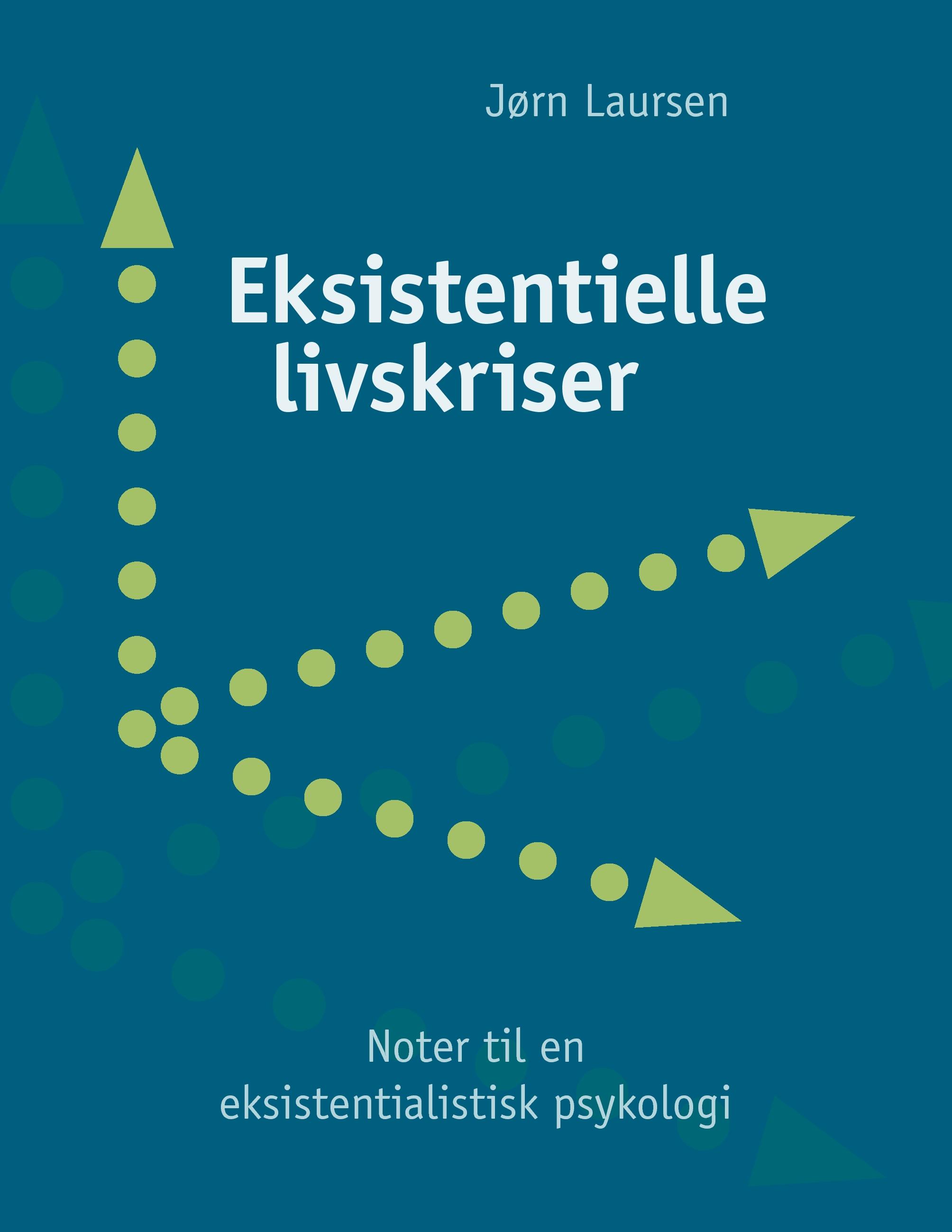 Eksistentielle livskriser - e-bog fra N/A fra bog & mystik