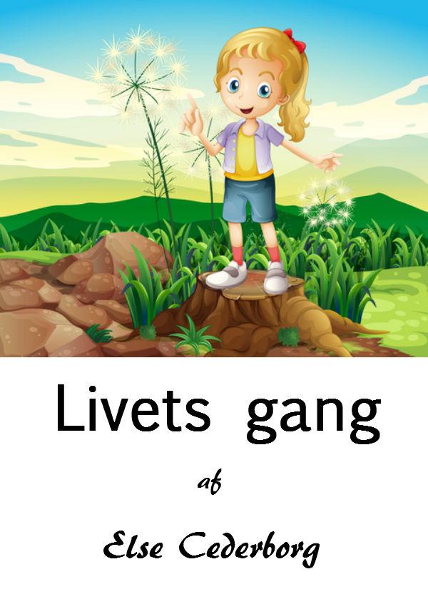 Livets gang - e-bog fra N/A fra bog & mystik