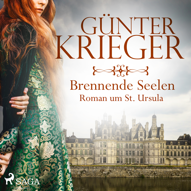 Image of   Brennende Seelen - Roman um St. Ursula - E-lydbog