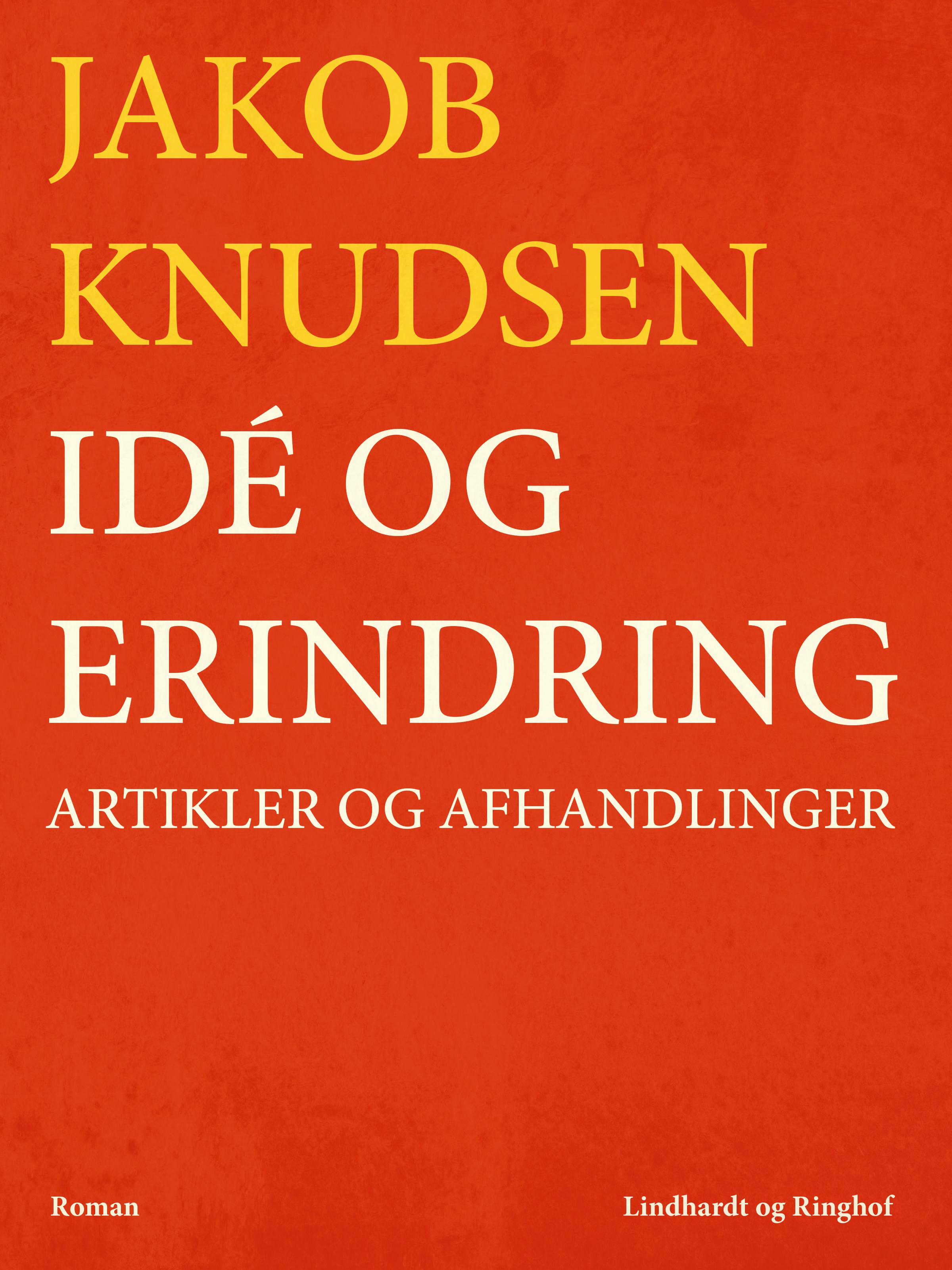 N/A – Idé og erindring: artikler og afhandlinger - e-bog fra bog & mystik