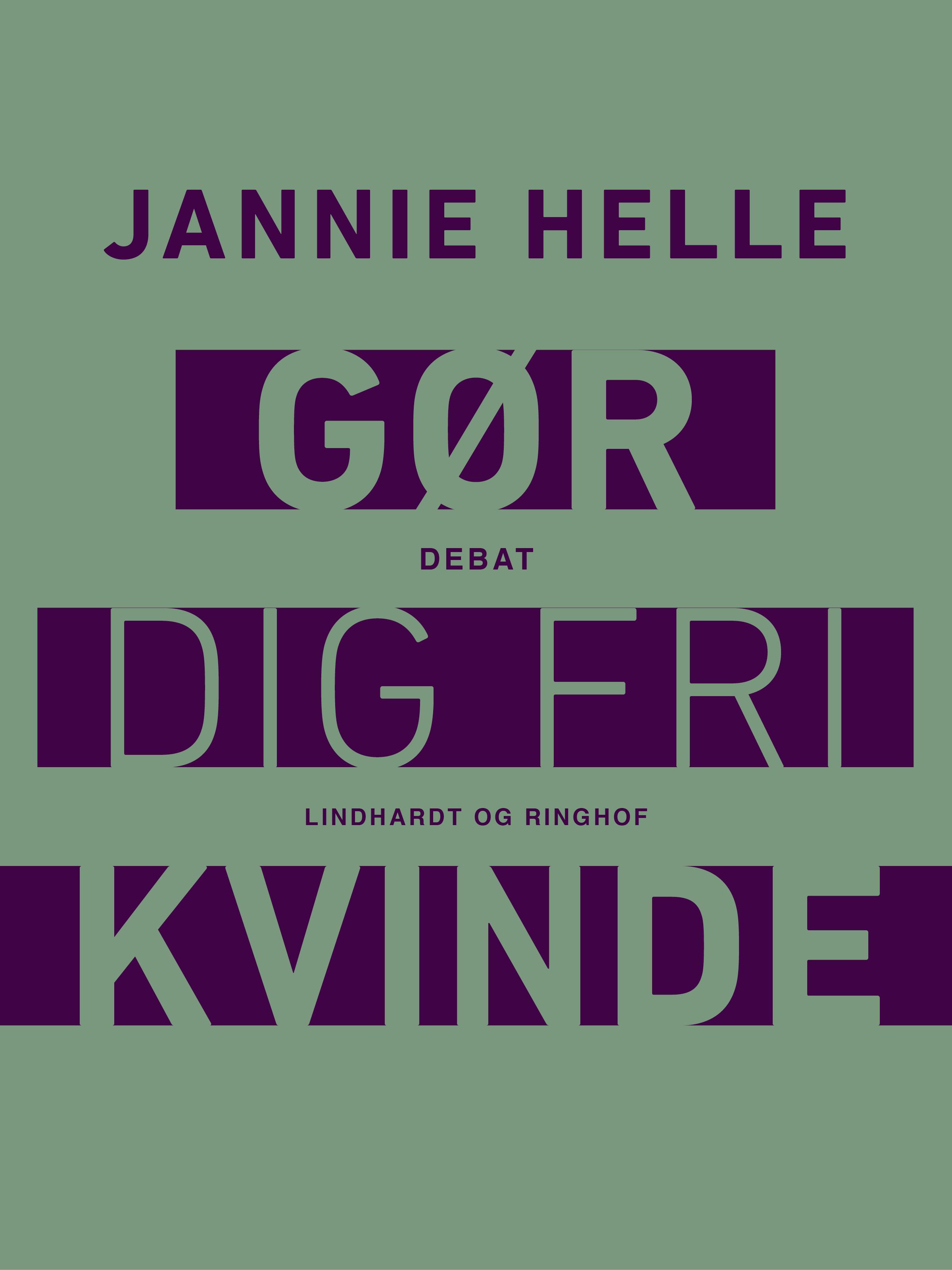 Image of   Gør dig fri kvinde - E-bog
