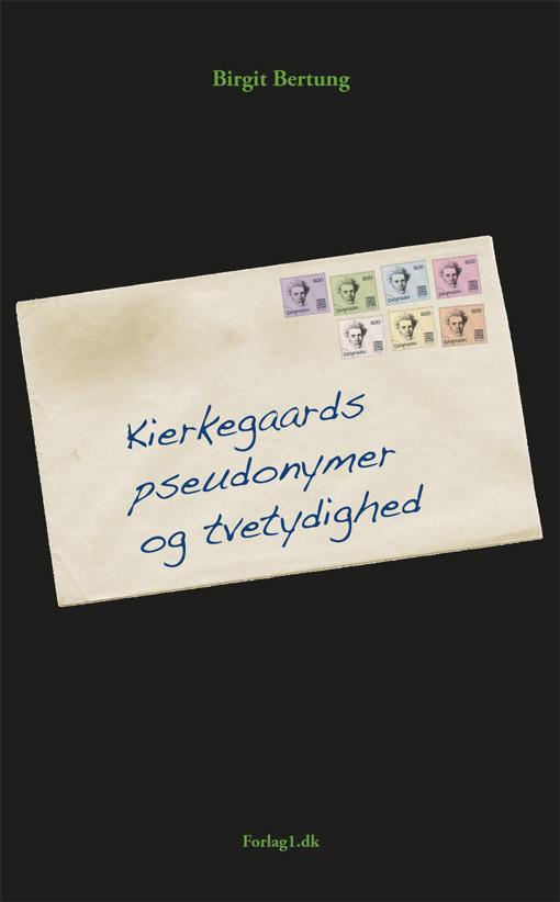 Image of   Kierkegaards pseudonymer og tvetydighed - E-bog