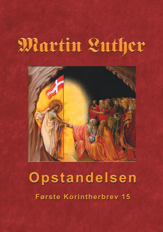 Image of   Martin Luther - Opstandelsen - E-bog